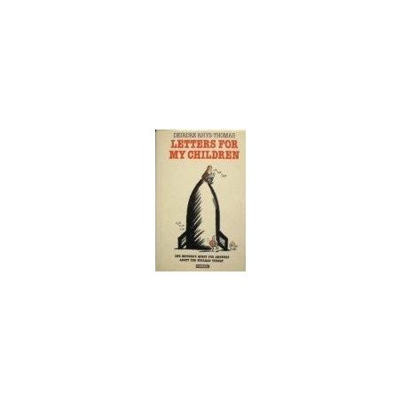 Rhys -Thomas Deidre - Letters for my children