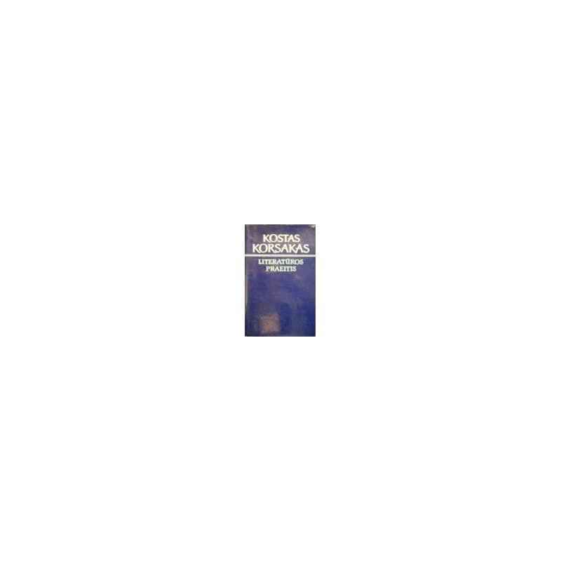 Korsakas Kostas - Literatūros praeitis