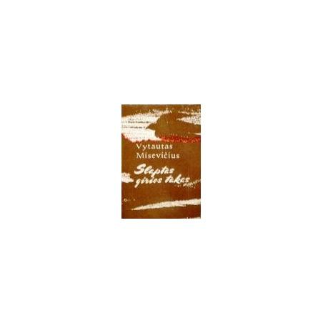 Misevičius Vytautas - Slaptas girios takas