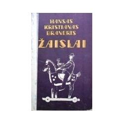 Braneris Hansas Kristianas - Žaislai: romanas apie vieną firmą