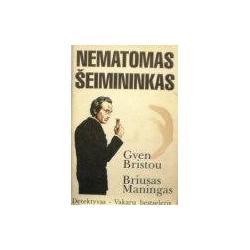 Bristou Gven - Nematomas šeimininkas