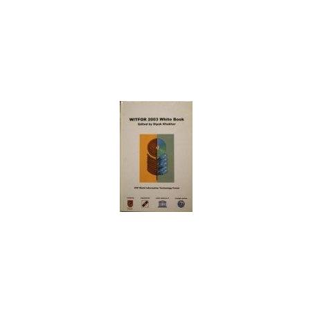 Khakhar Dipak - Witfor 2003 White Book. IFIP World Information Technology