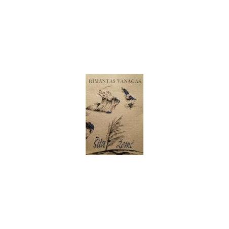 Vanagas Rimantas - Šita žemė