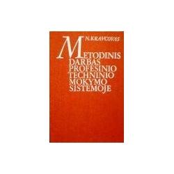 Kravcovas N. - Metodinis darbas profesinio techninio mokymo sistemoje