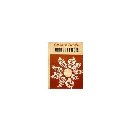 Tarvydas Stanislovas - Indoeuropiečiai