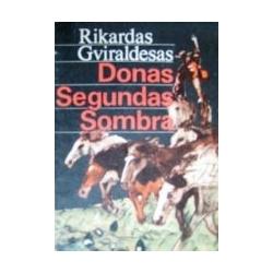 Gviraldesas Rikardas - Donas Segundas Sombra