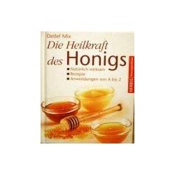 Mix Detlef - Die heilkraft des honigs