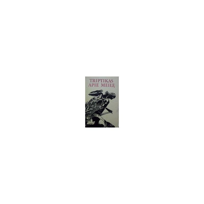 Triptikas apie meilę