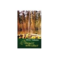 Vasiliauskas Albertas - Neramios miško dienos