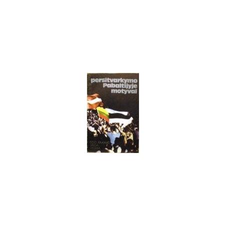 Krasnovas A. ir kt. - Persitvarkymo Pabaltijyje motyvai