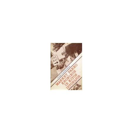 Lukoševičius Jonas - Market parko kronikos ir kitos istorijos
