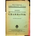Weinhold Karl, Ehrismann Gustav, Teske Hans - Kleine mittelhochdeutsche Grammatik