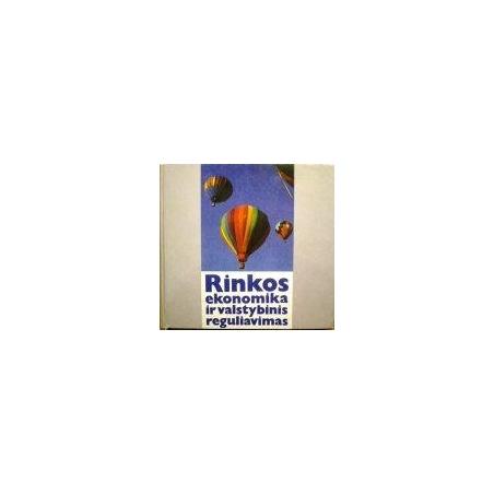 Glaveckas K. - Rinkos ekonomika ir valstybinis reguliavimas