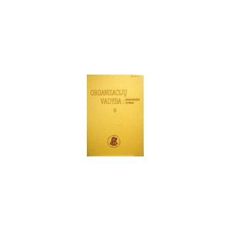 Organizacijų vadyba: sisteminiai tyrimai (9 knyga)