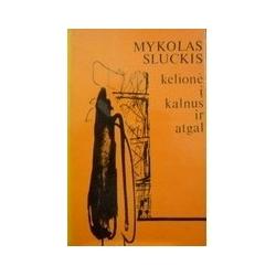 Sluckis Mykolas - Kelionė į kalnus ir atgal