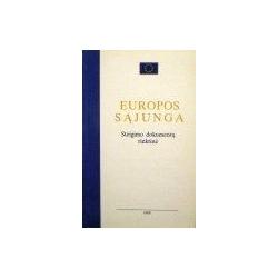 Vitkus Gediminas - Europos Sąjunga. Steigimo dokumentų rinktinė