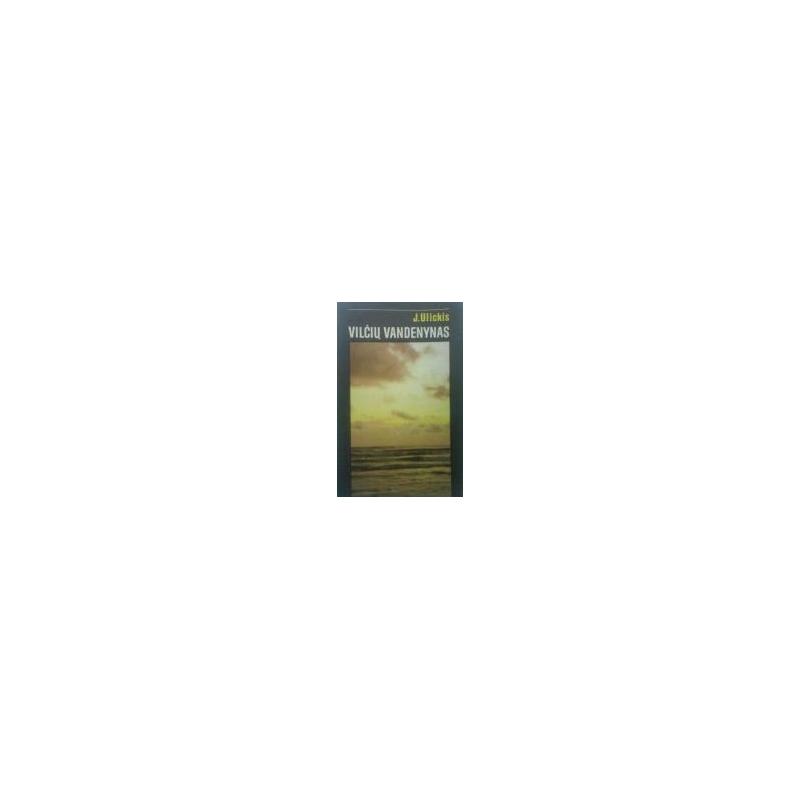 Ulickis Jurijus - Vilčių vandenynas