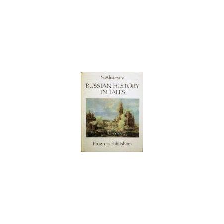 Alexeyev S. - Russian history in tales