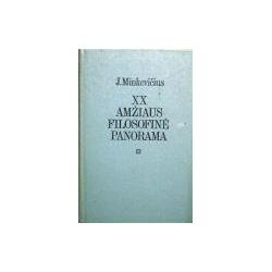 Minkevičius J. - XX amžiaus filosofinė panorama