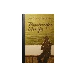 Atanasovas Gerčas - Provincijos istorija