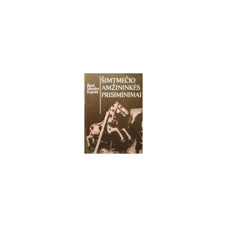 Kapotė Renė Mendes - Šimtmečio amžininkės prisiminimai
