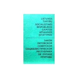 Autorių kolektyvas - LIetuvos Tarybų socialistinės respublikos gamtos apsaugos įstatymas