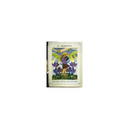 Marukas K. - Daina apie pavasarį