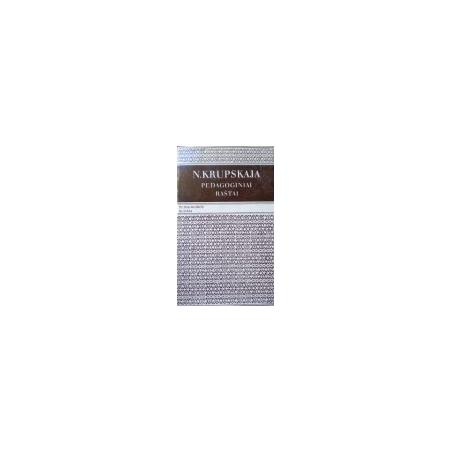 Krupskaja N. - Pedagoginiai raštai
