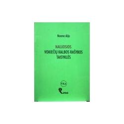 Aljis Noeme - Naujosios vokiečių kalbos rašybos taisyklės