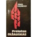 Kauneckis Jonas - Prelatas Olšauskas
