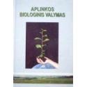 Jankevičius Karolis ir kiti - Aplinkos biologinis valymas