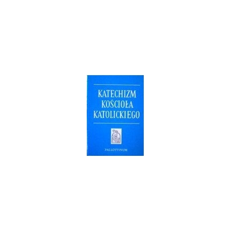 Katechizm kosciola katolickiego