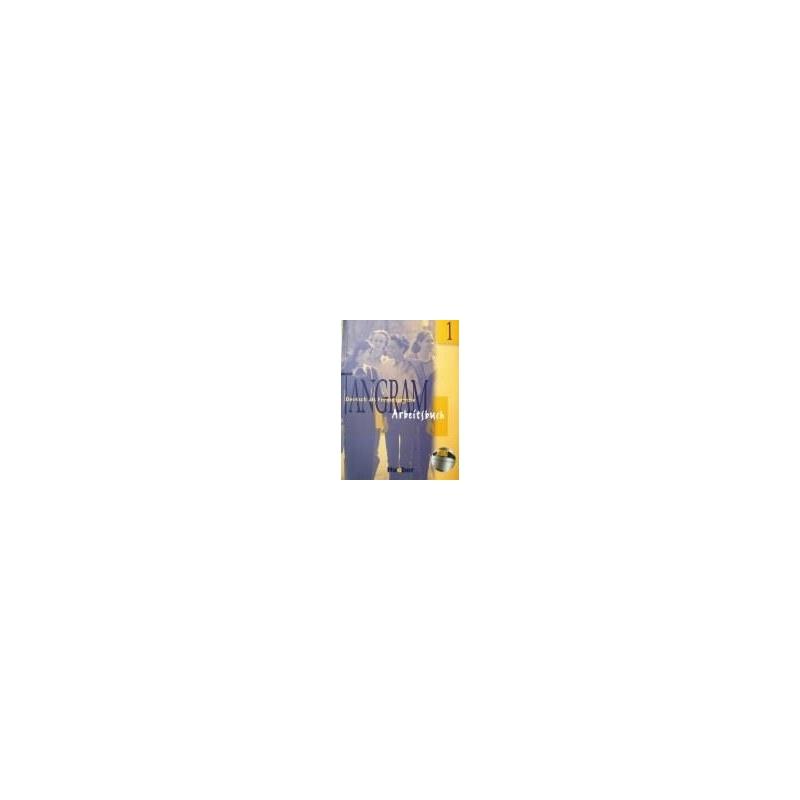 Dallapiazza Rosa-Maria - Tangram Deutsch als Fremdsprache. Arbeitsbuch