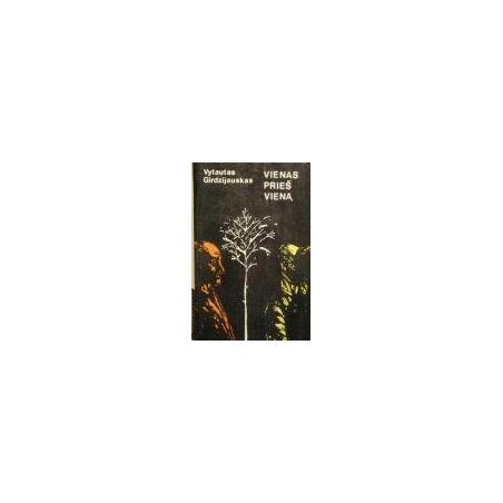Girdzijauskas Vytautas - Vienas prieš vieną