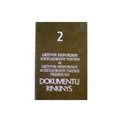 Lietuvos Respublikos Aukščiausios Tarybos ir Aukščiausiosios Tarybos prezidiumo dokumentų rinkinys 2