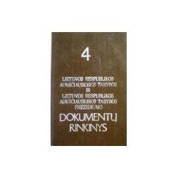 Lietuvos Respublikos Aukščiausios Tarybos ir Aukščiausiosios Tarybos prezidiumo dokumentų rinkinys 4