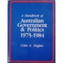 Hughes Colin A. - A Handbook of Australian Government & Politics 1975-1984