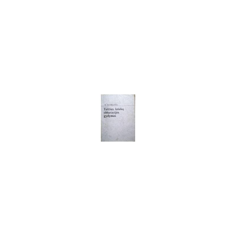 Sviklius A. - Tulžies latakų obturacijos gydymas