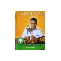 Dorhs C. - Kochduell. Pfiffige Kartoffel-Rezepte
