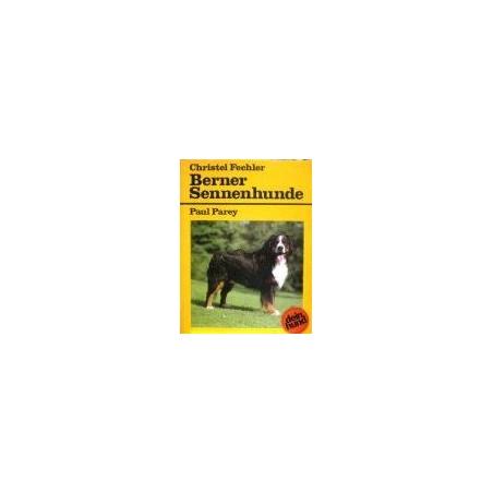 Fechler Ch. - Berner Sennenhunde