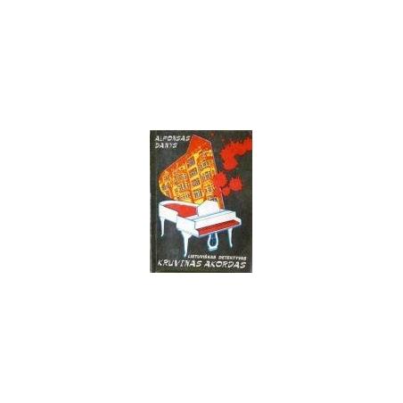 Danys Alfonsas - Kruvinas akordas