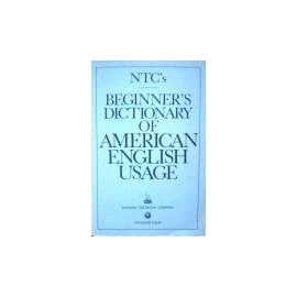 Collin P. H. - Beginner's dictionary of american english usage
