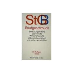 Strafgesetzbuch (StGB): BetäubungsmittelG, WehrstrafG, WirtschaftsstrafG, VölkerstrafG und weitere Vorschriften