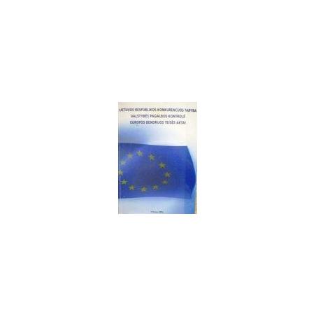 Schutterle P. - LR konkurencijos taryba. Valstybės pagalbos kontrolė. EB teisės aktai