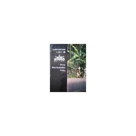 Inis Laimonas - Prie Garibaldžio kojų