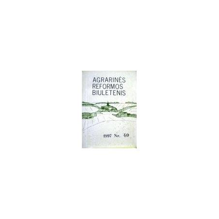 Agrarinės reformos biuletenis Nr. 40
