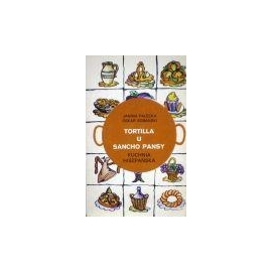 Palecka J. - Tortilla u Sancho Pansy. Kuchnia hispanska