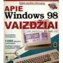 Maran Ruth - Apie Windows 98 vaizdžiai