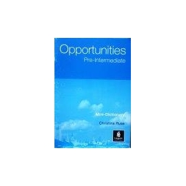 Ruse Christina - Opportuities Pre-Intermediate Mini Dictionary