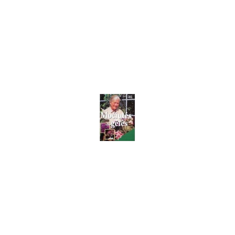 Heuer Sigrid - Močiutės gėlės